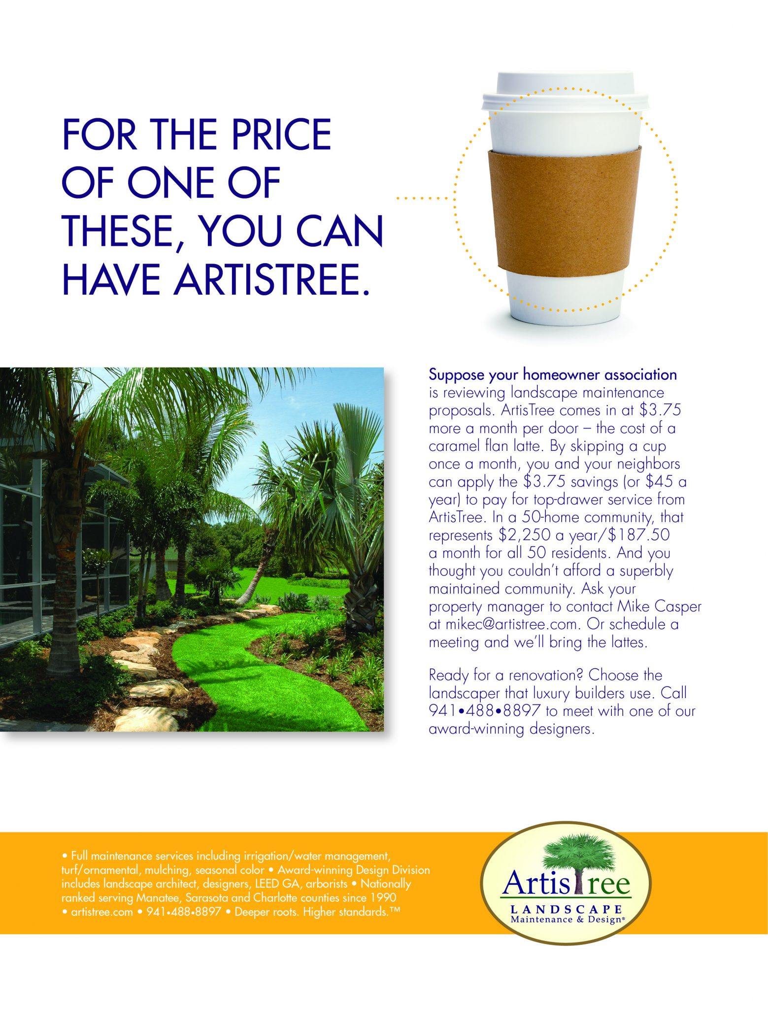 A Well Maintained Landscape Can Be Yours By Skipping A Cup Of Coffee